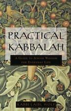 Practical Kabbalah : A Guide to Jewish Wisdom for Everyday Life by Laibl...