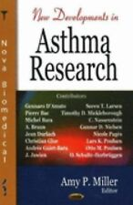 New Developments in Asthma Research by Amy P. Miller (2006, Hardcover)