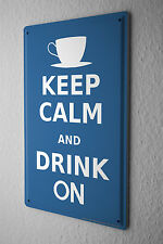 Tin Sign Sayings  Stay calm and drink more coffee cup Metal Plate 8X12