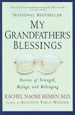 My Grandfather's Blessings: Stories of Strength, Refuge, and Belonging by Rac...