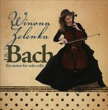 Six Suites for Solo Cello by Bach, Winona Zelenka