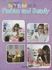 STEM Jobs in Fashion and Beauty by Carla Mooney (2014, Paperback)
