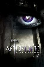 Afterlife : Afterlife Saga by Stephanie Hudson (2012, Paperback)