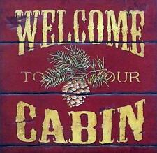 "Stephanie Marrott ""Welcome to the Cabin"" Print 12"" x 12"""