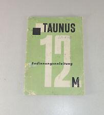 Manual de instrucciones/owner's manual Ford Taunus 12 M/streifentaunus stand 1959