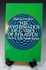 The Mathematics of Games of Strategy Theory and Applications by Melvin Dresher