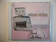 PEARL NECKLACE : COLOUR OF FIRE ♦ CD ALBUM NEUF / NEW ♦