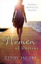 Women of Destiny: Releasing You to Fulfill God's Call in Your Life, Jacobs, Cind