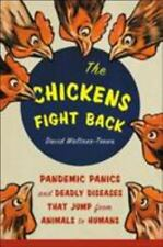 The Chickens Fight Back: Pandemic Panics and Deadly Diseases That Jump from Anim