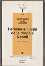 Quaderni 1 1989: Persone e luoghi della droga a Napoli - F. Feo ed. Sintesi