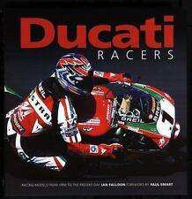 Ducati Racers: Racing models from 1950 to the present day