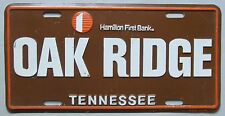 Tennessee 1985 OAK RIDGE HAMILTON FIRST BANK BOOSTER License Plate