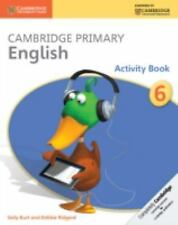 Cambridge Primary English Stage 6 Activity Book (Cambridge International Examina