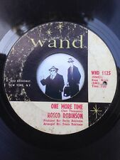 7'' Rosco Robinson One More Time On Wand In G+  (Soul)