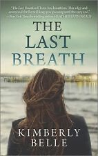 The Last Breath - Kimberly Belle (Paperback) Fiction