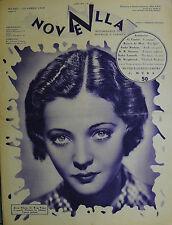 """"""" NOVELLA N°15 Anno XIV° 10/ APR/1932 : SILVIA SIDNEY - BILLIE DOVE - LUPE VELEZ"""