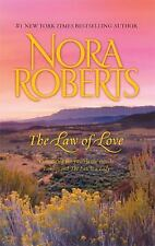 The Law of Love : Lawless the Law Is a Lady by Nora Roberts (2009, Paperback)