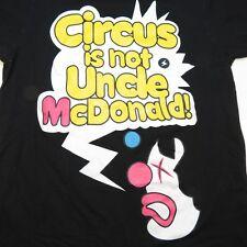 Outer Space CIRCUS IS NOT UNCLE McDONALD ACTION DOESN'T COPY FROM JACKASS SHIRT