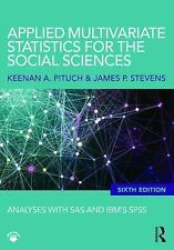 Applied Multivariate Statistics for the Social Sciences: Analyses with SAS and I