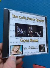 The Colin Peters Quartet:Goes South CD Michael Cole John Jarvis Derek Nash Jazz