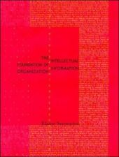 The Intellectual Foundation of Information Organization Digital Libraries and E