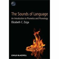 Linguistics in the World: The Sounds of Language : An Introduction to Phonetics