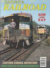 RAILFAN & RAILROAD 3/06 UP DRAGOON MTNS, LOGS ORE ALCOS EASTERN CANADA B&P