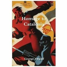 Homage to Catalonia by George Orwell (2013, Paperback)