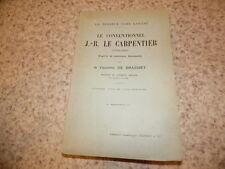 1912.Le conventionnel J.B.Le Carpentier.Vicomte de Brachet