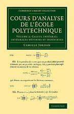 Cambridge Library Collection - Mathematics Ser.: Cours d'Analyse de l'Ecole...