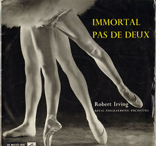 "ROBERT IRVING ""IMMORTAL PAS DE DEUX"" LP 1959 H.M.V. 1239"
