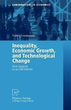 Contributions to Economics: Inequality, Economic Growth, and Technological...
