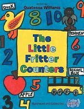 The Little Fritter Counters by Quatessa Williams (2012, Paperback)