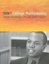 College Mathematics for the Managerial, Life, and Social Sciences by Soo Tan...