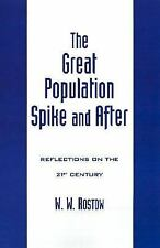 The Great Population Spike and After : Reflections on the 21st Century by W....