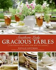 Southern Lady - Gracious Tables : The Perfect Setting for Any Occasion by...