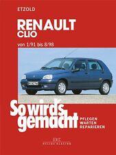 REPARATURANLETUNG WARTUNG SO WIRD´S GEMACHT 76 RENAULT CLIO 1/91 bis 8/98