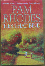 Ties That Bind by Pam Rhodes (Hardback, Signed, 1st Ed)