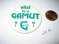 VINTAGE WHAT IS A GAMUT? PINBACK PIN BUTTON BADGE