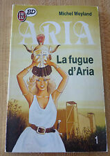 French Comic Pocket Book La Fugue D'Aria ! Michel Weyland No. 1