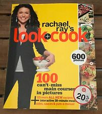 Rachael Ray Look + Cook 100 Can't Miss Main Courses Steps In Pictures Cookbook