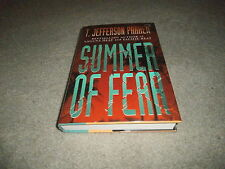 T. JEFFERSON PARKER: SUMMER OF FEAR:  VF/VF SIGNED US 1ST EDITION 1/1