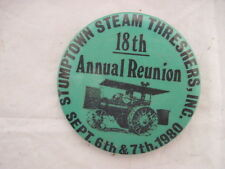 VINTAGE 1980 STUMPTOWN STEAM THRESHERS ENGINE TRACTOR PIN PINBACK  COLLECTIBLE