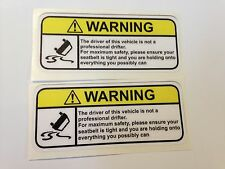 Warning sign funny sticker/decal not professional drifter 100mmx42mm X2 pcs