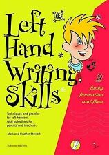 Left Hand Writing Skills: Book 2: Funky Formation and Flow by Mark Stewart,...