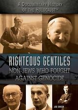 Righteous Gentiles: Non-Jews Who Fought Against Genocide (A Documentary History