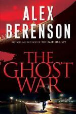 The Ghost War by Alex Berenson (2008, Hardcover) 1st