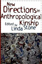 New Directions in Anthropological Kinship (2000, Paperback)