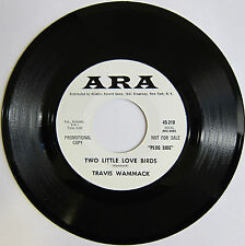 TRAVIS WAMMACK: Two Little Love Birds / Don't Cry No More - M- R&R Promo Ara