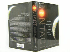 First Contact:Scientific Breakthroughs in the Hunt for Life Beyond Earth,Signed